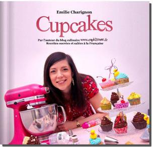 Cupcakes – Recettes sucrées et salées à la Française, disponible uniquement ici Mon premier livre consacré aux cupcakes est disponible ! Avec de délicieuses recettes sucrées (vanille, chocolat piment d'espelette, 3 chocolats, citron meringué, chocolat blanc framboises…) et des recettes salées.